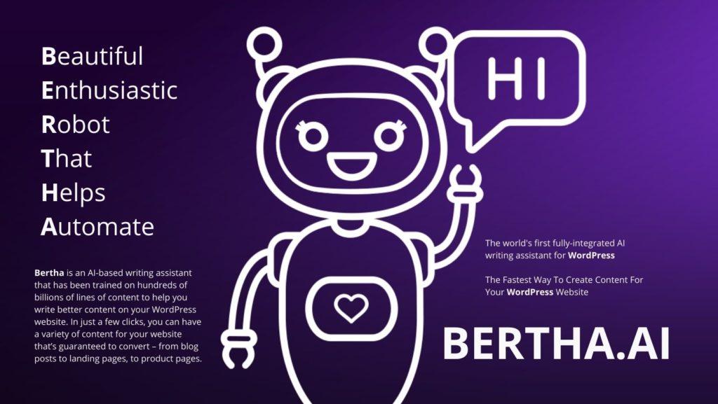say HI to Bertha AI
